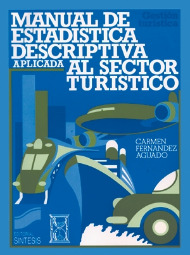 Manual de estadística descriptiva aplicada al sector turístico