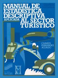 Manual de estadística descriptiva aplicada al sector turístico