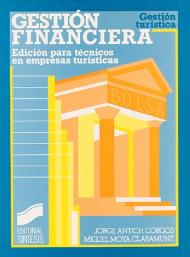 Gestión financiera. Edición para técnicos en empresas turísticas