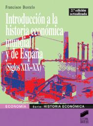 Introducción a la historia económica mundial y de España (siglos xix-xx)