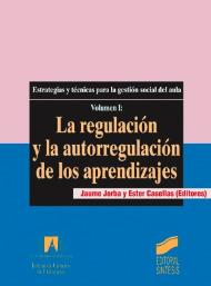 La regulaci�n y la autorregulaci�n de los aprendizajes