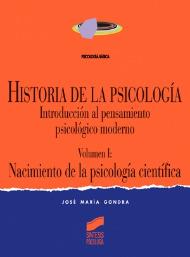 Historia de la Psicología. Vol. I: Nacimiento de la psicología científica
