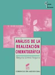 Análisis de la realización cinematográfica