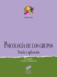 Psicología de los grupos. Teoría y aplicación