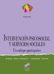 Intervención psicosocial y servicios sociales. Un enfoque participativo