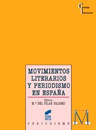 Movimientos literarios y periodismo en España