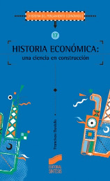 Historia económica. Una ciencia en construcción
