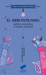 El mercantilismo: política económica y Estado nacional