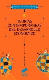 Teorías contemporáneas del desarrollo económico