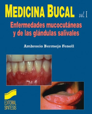 Medicina bucal. Vol. I