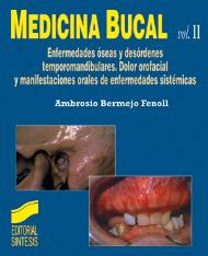 Medicina bucal. Vol. II