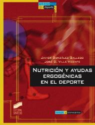 Nutrición y ayudas ergogénicas en el deporte