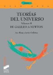Teorías del Universo. Vol. II: De Galileo a Newton