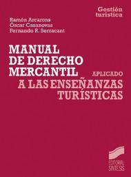 Manual de Derecho mercantil aplicado a las enseñanzas turísticas