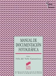 Manual de documentación fotográfica