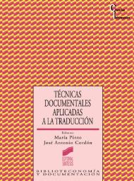 Técnicas documentales aplicadas a la traducción