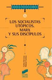 Socialistas utópicos. Marx y sus discípulos