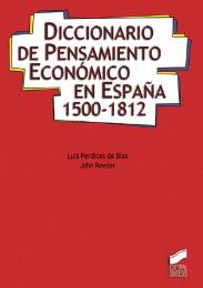 Diccionario de Pensamiento económico en España 1500-1812