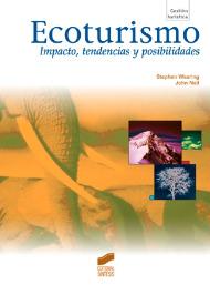 Ecoturismo. Impacto, tendencias y posibilidades