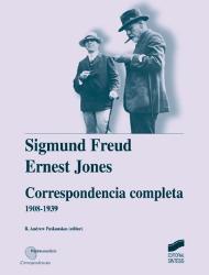 Correspondencia completa de Sigmund Freud y Ernest Jones (1908-1939)