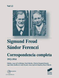Correspondencia completa de Sigmund Freud y S�ndor Ferenczi. Vol. I-2 (1912-1914)
