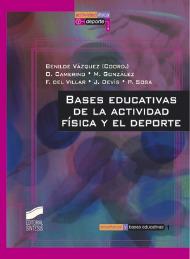 Bases educativas de la actividad f�sica y el deporte
