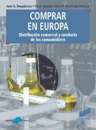 Comprar en Europa. Distribución comercial y conducta de los consumidores