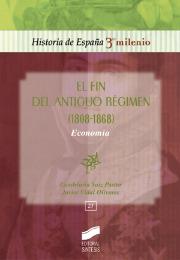 El fin del antiguo régimen (1808-1868). Economía
