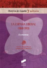 La España liberal (1868-1913). Economía