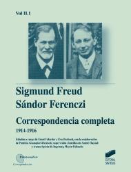 Correspondencia completa de Sigmund Freud y S�ndor Ferenczi. Vol. II-1 (1914-1916)