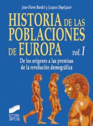 Historia de las poblaciones de Europa. Volumen I: De los orígenes a las premisas de la revolución demográfica