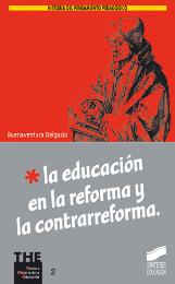 La educación en la reforma y la contrarreforma
