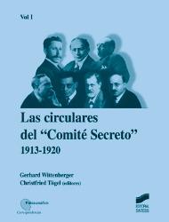 Las circulares del Comité Secreto. Vol. I