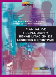 Manual de prevención y rehabilitación de lesiones deportivas