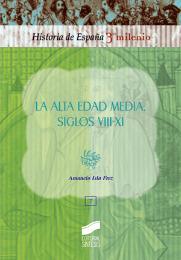 La Alta Edad Media. Siglos VIII-XI