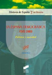 La España Democrática (1975-2000). Política y sociedad