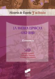 La América Española (1763-1898). Economía