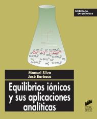 Equilibrios iónicos y sus aplicaciones analíticas