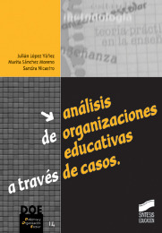 An�lisis de organizaciones educativas a trav�s de casos