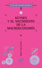 Keynes y el nacimiento de la macroeconomía