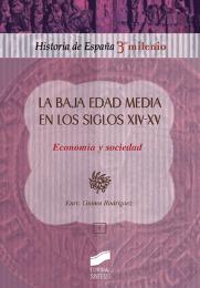 La Baja Edad Media en los siglos XIV-XV. Economía y sociedad