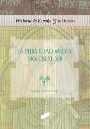 La Plena Edad Media. Siglos XII-XIII