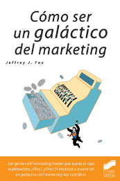 Cómo ser un galáctico del marketing