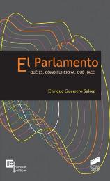 El Parlamento. Qué es, cómo funciona, qué hace