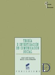Teoría e investigación en comunicación social