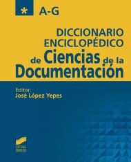 Diccionario Enciclopédico de Ciencias de la Documentación (2 vols.)