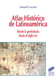 """Cubierta del libro """"Atlas Histórico de Latinoamérica"""""""