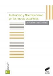 Ilustración y Neoclasicismo en las letras españolas