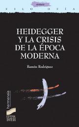 Heidegger y la crisis de la época moderna