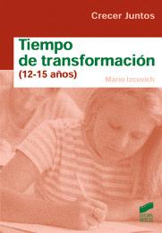Tiempo de transformación (12-15 años)